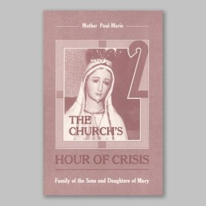 the church's hour of crisis 2