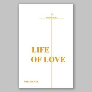 life of love 8-the celestial life