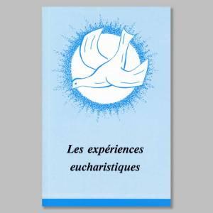les expériences eucharistiques