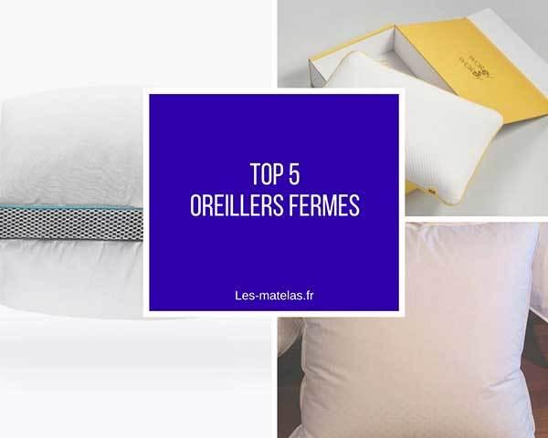 comparatif meilleurs oreillers fermes tres fermes et extra fermes avis