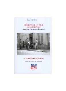 """Combats de la 2° D.B. en Normandie """"Alençon, Carrouges, Ecouché"""""""