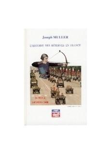 L'Histoire des Réserve en France de 1124 à Armées 2000