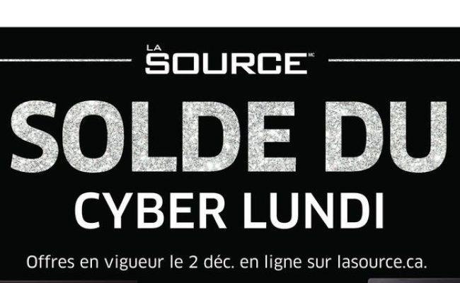 La Source Solde Du Cyber Lundi Les Accros Du Magasinage