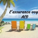 assurance voyage ACS