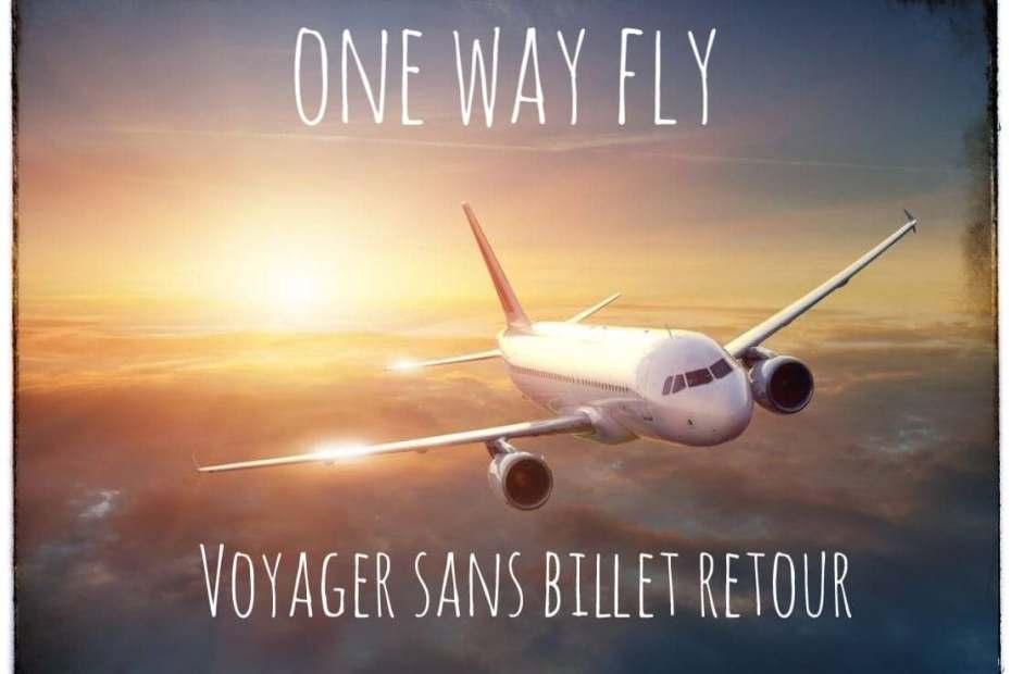 One Way Fly Voyager sans billet retour