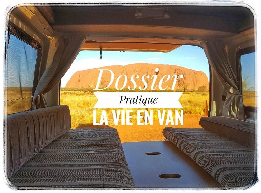 Dossier pratique - La vie en van