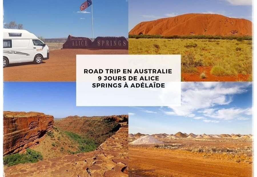 road trip en australie 9 jours de Alice Springs à Adelaide