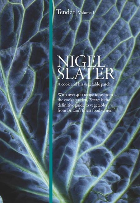 nigel slater's tender
