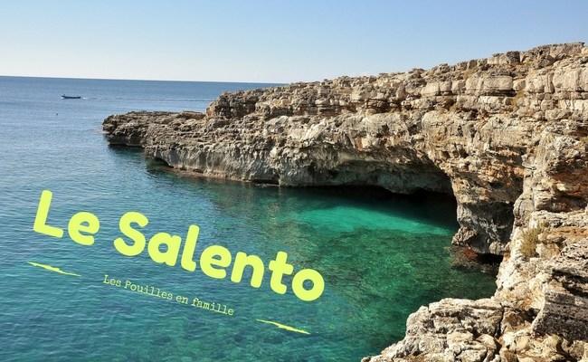 Le Salento – le talon de la botte d'Italie [Les Pouilles en famille]
