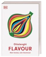 Yotam Ottolenghi, Ixta Belfrage: Flavour