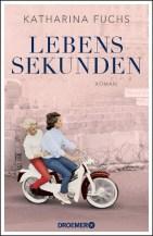 Katharina Fuchs: Lebenssekunden