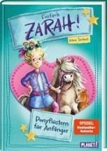 Mina Teichert: Einfach Zarah! 1: Ponyflüstern für Anfänger