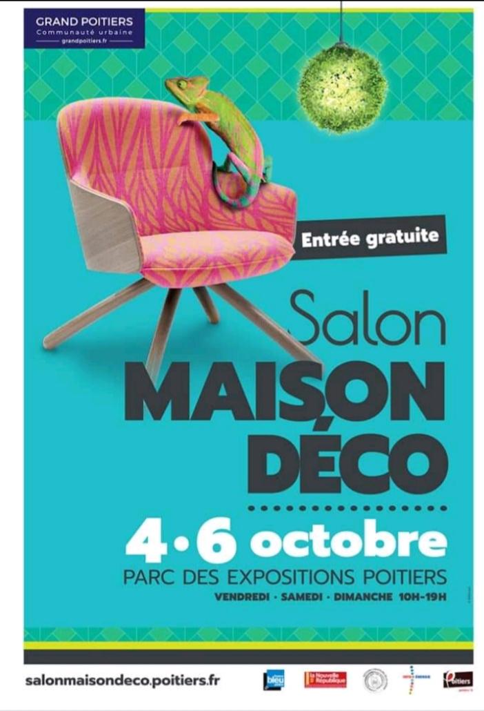 Salon maison et déco 4 5 et 6 octobre 2019