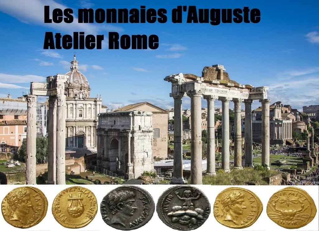 Les monnaies d'Auguste – Atelier Rome