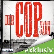 Der Cop von Ryan David Jahn - Hörbuch auf Audible.de
