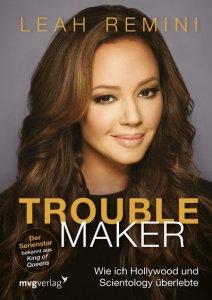 Troublemaker von Leah Remini - Cover mit freundlicher Genehmigung vom mvg Verlag