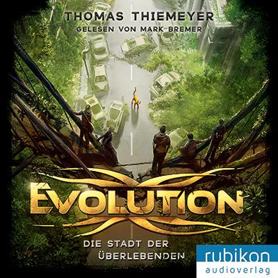 Evolution von Thomas Thiemeyer - Cover mit freundlicher Genehmigung vom rubikon audioverlag