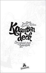 kassettendeck-soundtrack-einer-generation-drees-jan-und-christian