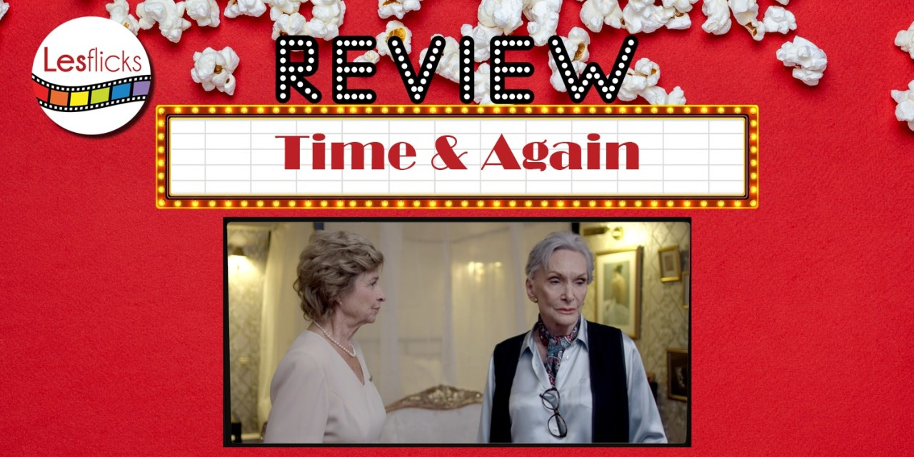 Time & Again review
