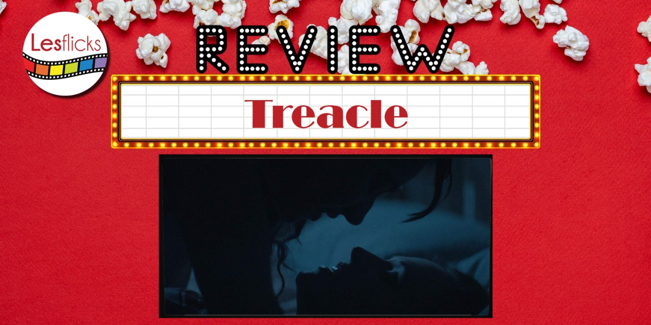 Treacle review