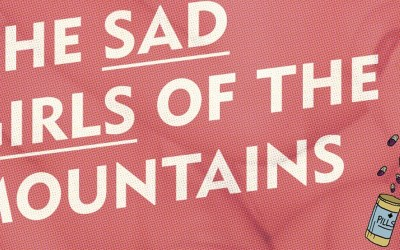 The Sad Girls of the Mountains (Die Traurigen Mädchen aus den Bergen)