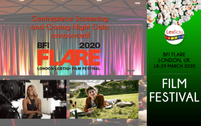 BFI ANNOUNCES SPECIAL PRESENTATIONS AT 34th EDITION OF  BFI FLARE: LONDON LGBTIQ+ FILM FESTIVAL
