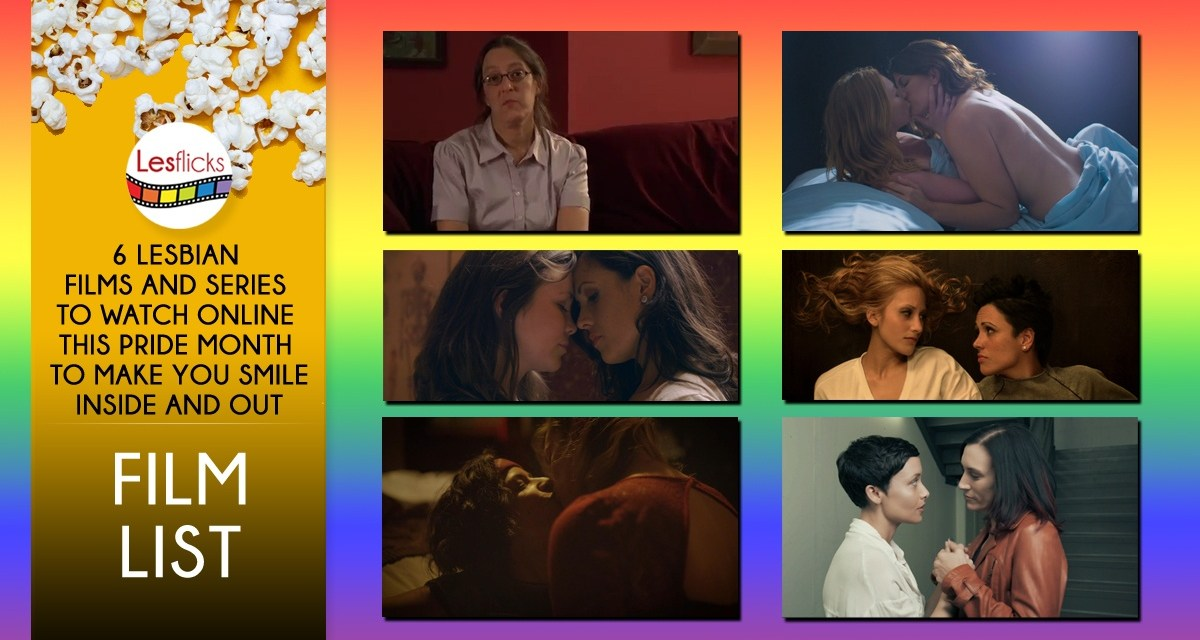 6 Lesbian Films and Series to Watch Online This Pride Month to Make You Smile Inside and Out