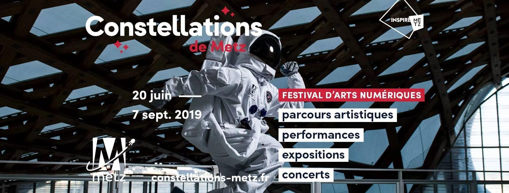 Festival constellations une idée sortie à Metz l'été