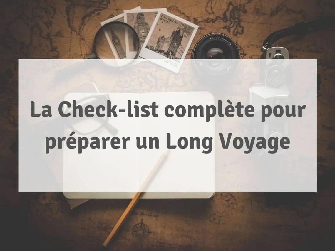 Check-List complète pour préparer un long voyage