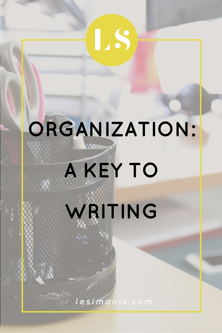 Organization- a Key to Writing