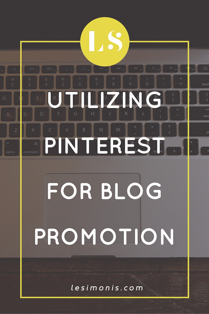 Utilizing Pinterest for Blog Promotion