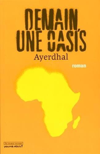 Demain, une oasis de Ayerdhal