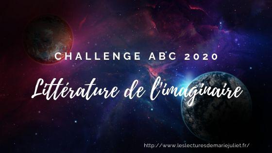 Challenge ABC Littérature de l'imaginaire 2020 : modalités/inscription