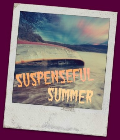 Suspenseful Summer
