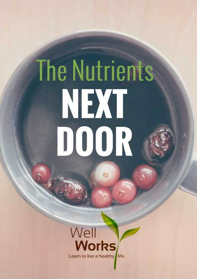 The Nutrients Next Door