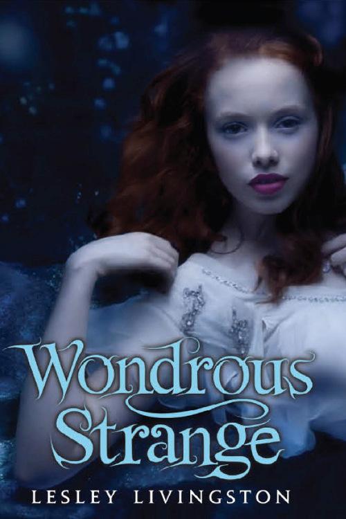 Image result for Wondrous Strange (Lesley Livingston)