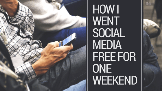 How I Survived A Social Media-Free Weekend