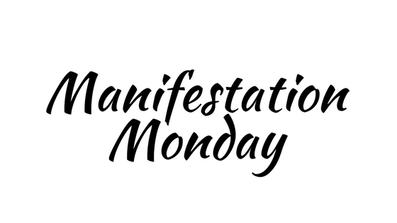 Manifestation Monday: Let's Talk About Money