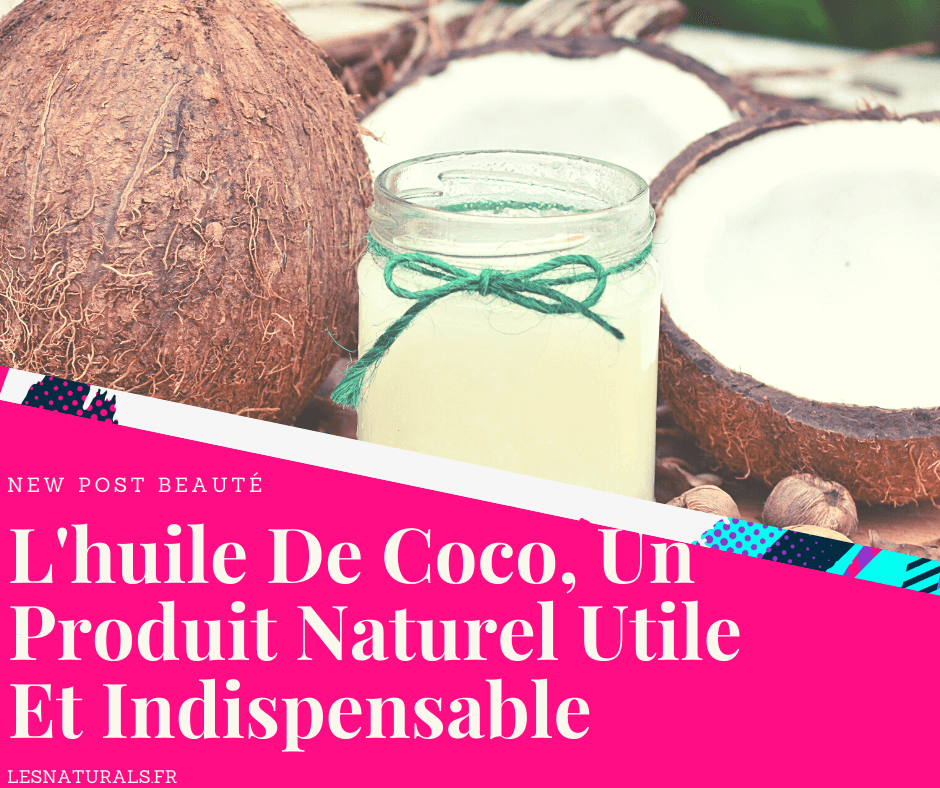huile-coco-article-lesnaturals-blog-afro.png