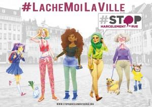#LacheMoiLaVille, slogan de l'association Stop Harcèlement de Rue - ©Holly R.