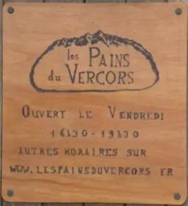 Les Pains du Vercors - Ouvert le vendredi de 16h30 à 19h30, autres horaires sur www.lespainsduvercors.fr/ou-nous-trouver