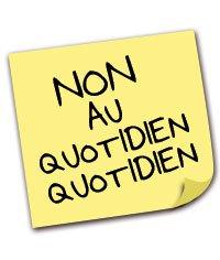 Non au Quotidien Quotidien