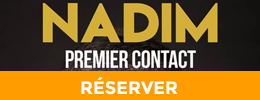 Premier contact : réservez votre place pour découvrir Nadim !