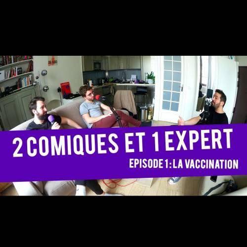 2 comiques et un expert : le podcast de vulgarisation drôle par Gabriel Francès