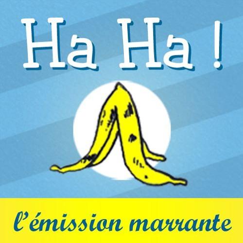 Ha Ha ! L'émission marrante, le podcast de Mathias Fudala