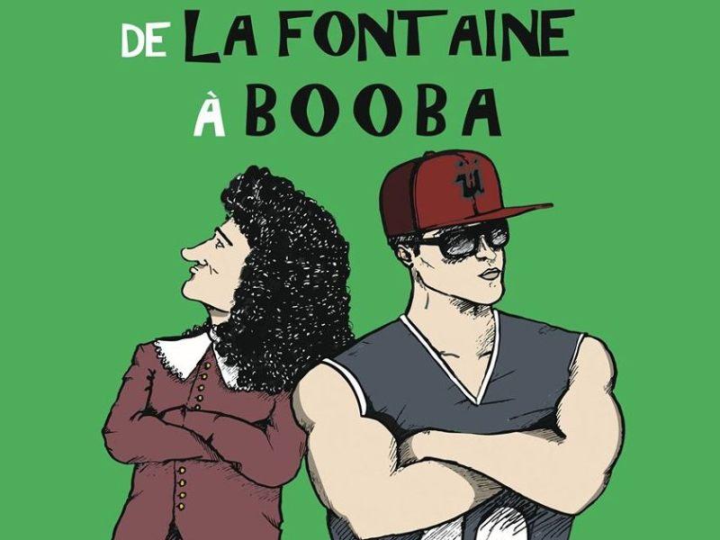 De La Fontaine à Booba : affiche du spectacle à la Comédie des 3 Bornes