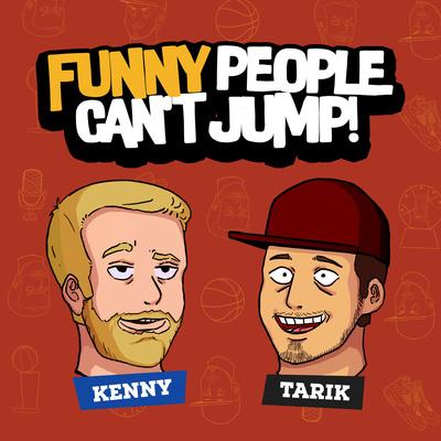 FFunny People Can't Jump - le podcast humour et baseball de Kenny et Tarik