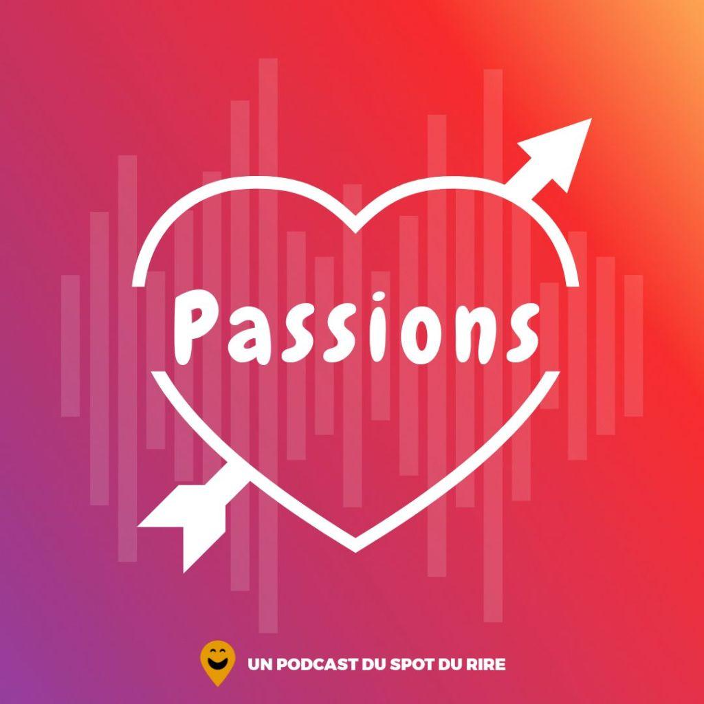 Passions : logo du podcast humour du spot du rire