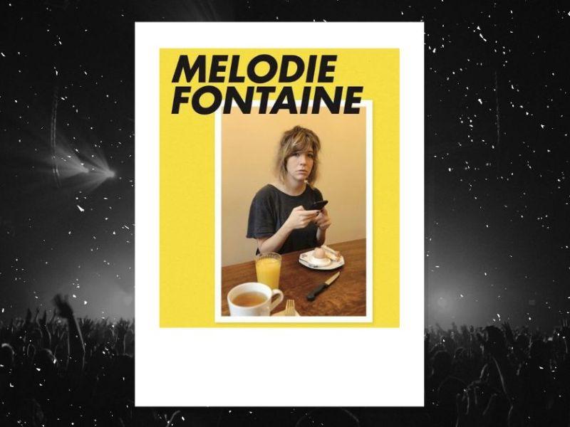 Mélodie Fontaine à la Petite Loge : affiche du spectacle De manière plus générale