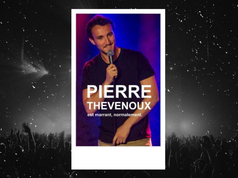 Pierre Thevenoux est marrant, normalement : affiche du spectacle au Point Virgule